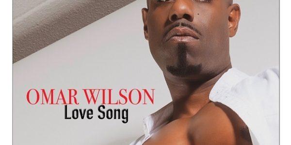 Omar Wilson Love Song