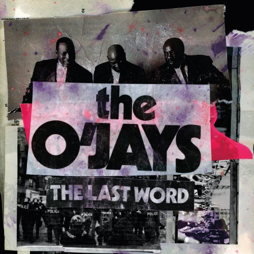 The OJays The Last Word