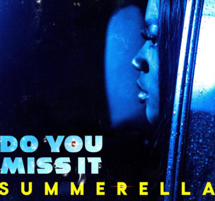 Summarella Do You Miss It