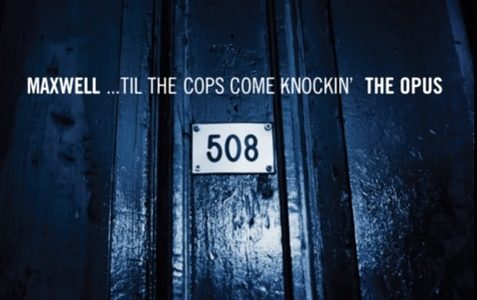 Maxwell Til The Cops Come Knockin 508 Remixes
