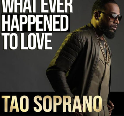 Tao Soprano Dru Hill What Ever Happened to Love