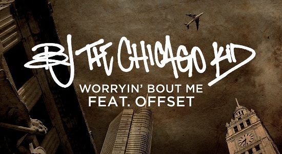 BJ the Chicago Kid Worryin Bout Me