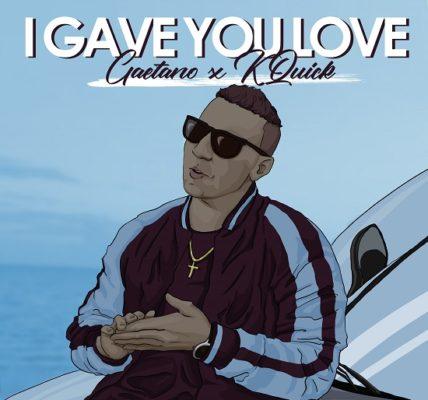 Gaetano I Gave You Love