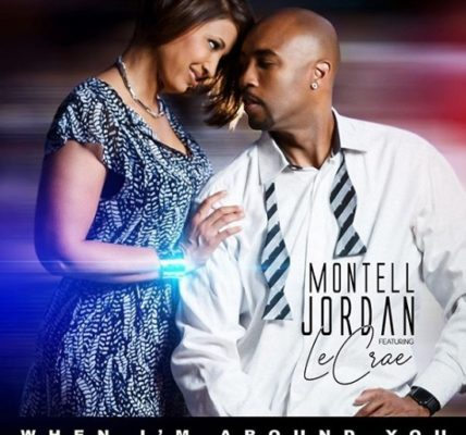 Montell Jordan When Im Around You Lecrae