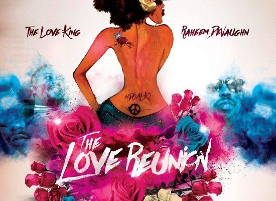 Raheem DeVaughn The Love Reunion Album Cover