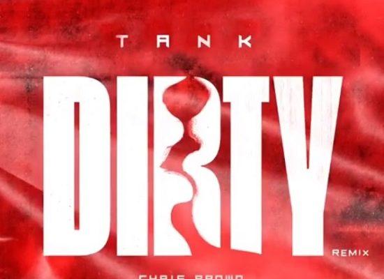 Tank Chris Brown Dirty Remix