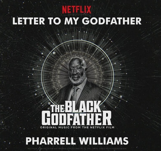Pharrell Letter to my Godfather