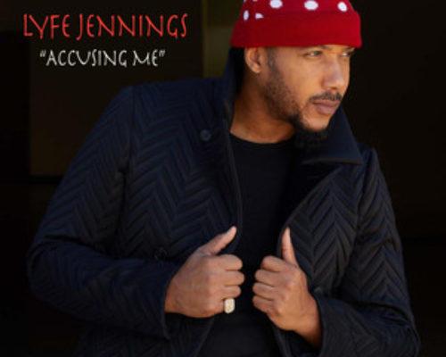 Lyfe Jennings Accusing Me