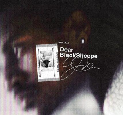 Josh Dean Dear Black Sheepe