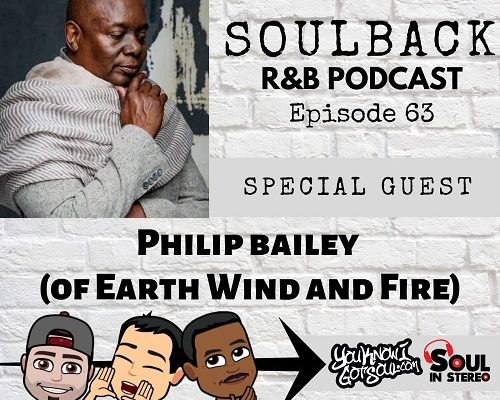 soulback podcast phillip bailey earth wind fire