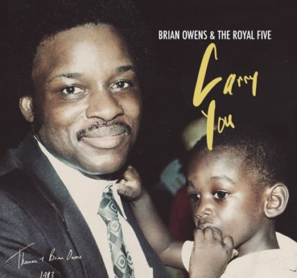 Brian Owens and the Royal Five Carry You