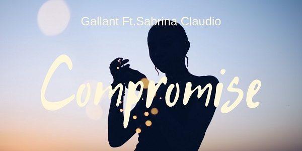 Gallant Sabrina Claudio Compromise