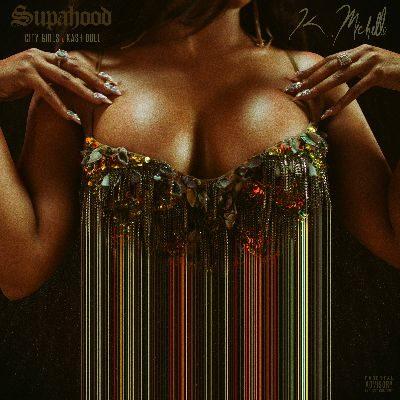 K Michelle SupaHood