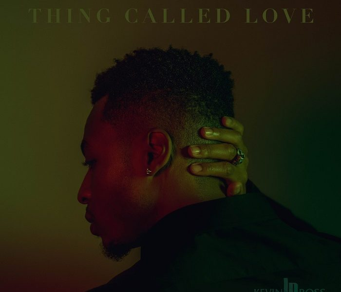 Kevin Ross Thing Called Love