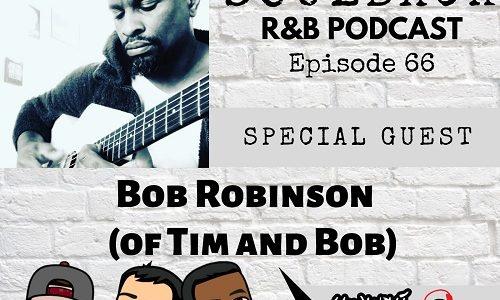 bob robinson soulback podcast