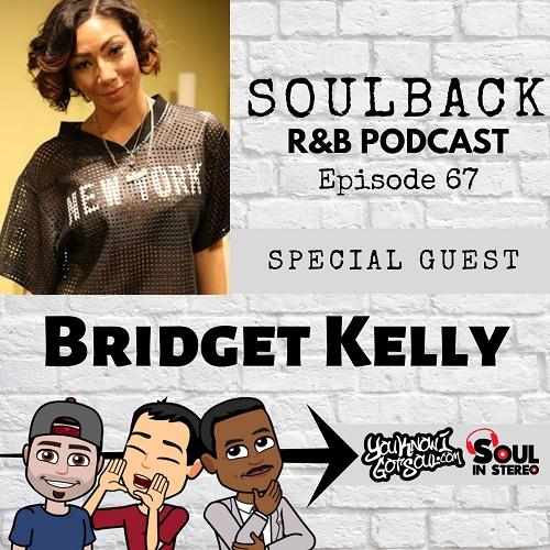 soulback podcast bridget kelly