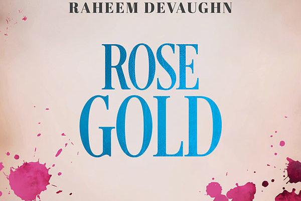 Raheem DeVaughn Rose Gold
