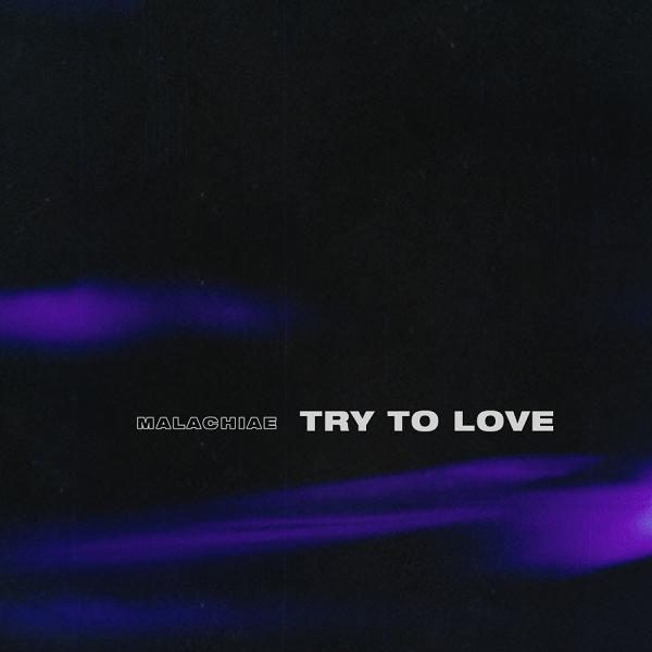 Malachiae try to love