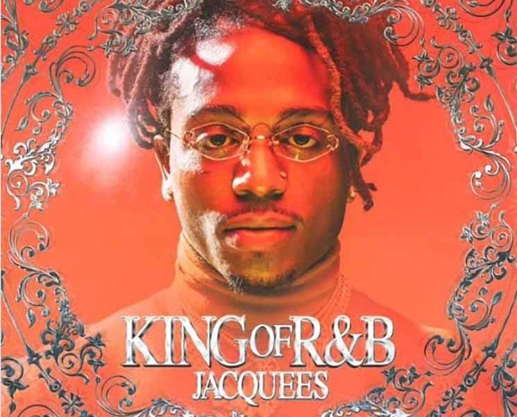 jacquees king of rnb