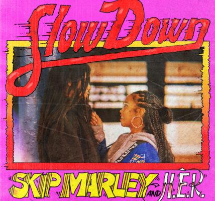 skipmarley her slow down