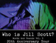 Jill Scott Tour Who Is Jill Scott Words and Sounds Vol. 1.