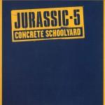 "Classic Vibe: Jurassic 5 ""Concrete Schoolyard"" (1999)"