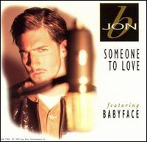 Jon B Babyface Someone to Love