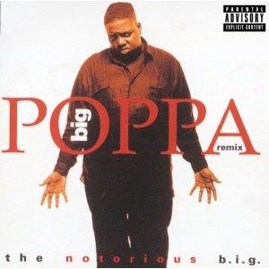 notorious big big poppa