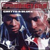 product gnb ghetto and blues