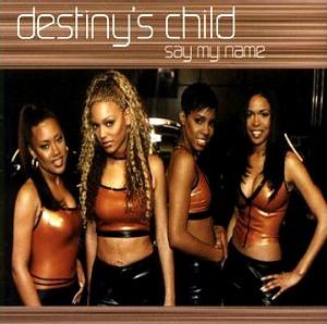 destinys child say my name