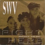 """Classic Vibe: SWV """"Right Here/Human Nature"""" (1993)"""