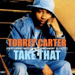 Rare Gem: Torrey Carter (TC) - Take That (featuring Missy Elliott)