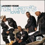 """Classic Vibe: Jagged Edge """"He Can't Love You"""" (2000)"""