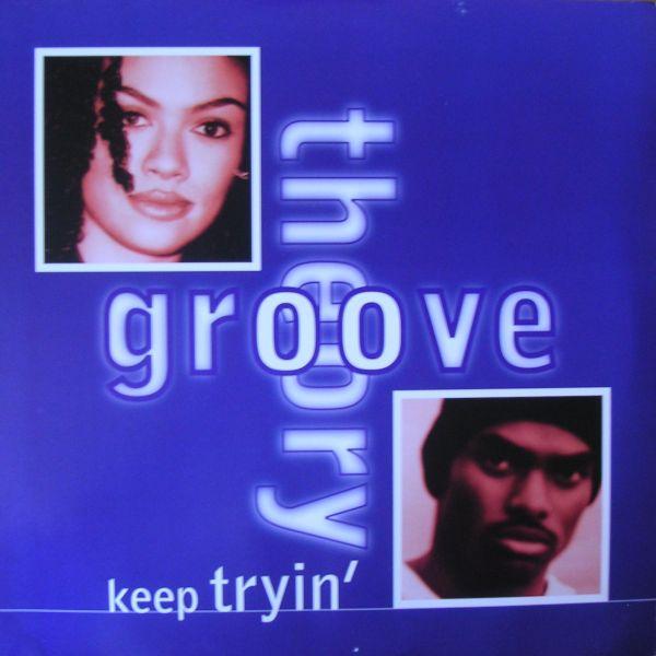 groove theory keep tryin