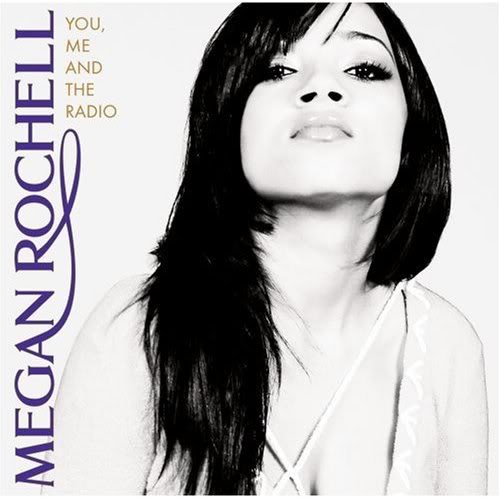 Megan Rochell You Me and the Radio