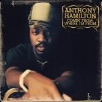Classic Vibe: Anthony Hamilton - Comin From Where I'm From (2003)