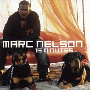 marc nelson 15 minutes