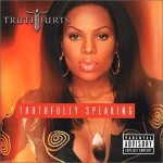 """Editor Pick: Truth Hurts """"Real"""" & Static Major """"Real"""" (Truth Hurts Demo) (Produced by Timbaland)"""