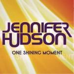 New Music: Jennifer Hudson - One Shining Moment (David Barrett Cover)