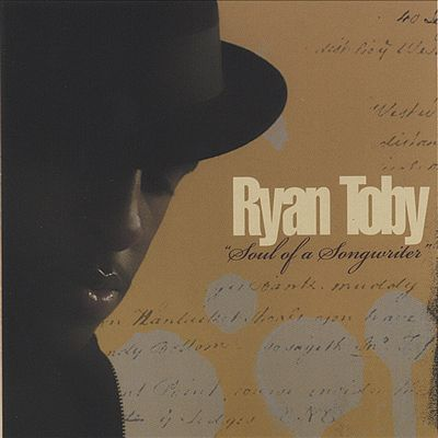 Ryan Toby Soul of a Songwriter