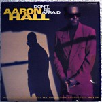 Classic Vibe: Aaron Hall - Don't Be Afraid (1992)
