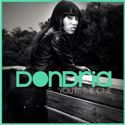 Dondria Youre The One