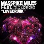 New Video: Mass Pike Miles - Love Drunk (featuring Rick Ross) (Written by Rico Love)