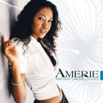 Editor Pick: Amerie - Why Don't We Fall in Love (Remix)