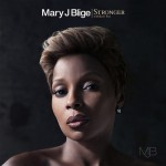 """Tracklisting for Mary J. Blige's Upcoming Album """"Stronger With Each Tear"""""""