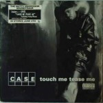 Classic Vibe: Case - Touch Me, Tease Me (featuring Mary J. Blige & Foxy Brown) (1996)