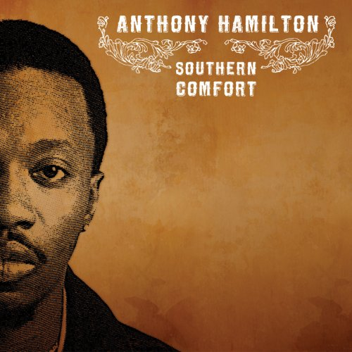 anthony hamilton southern comfort