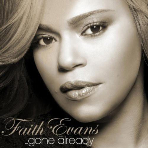 Faith Evans Gone Already