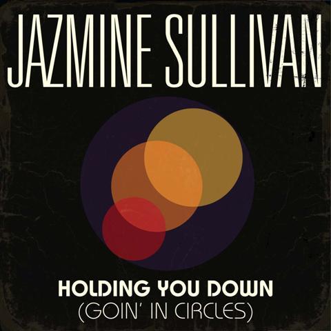 Jazmine Sullivan Holding You Down Goin in Circles Missy Elliott