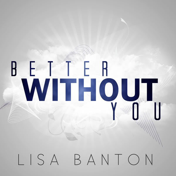 lisa banton better without you